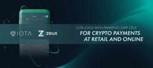 แพลตฟอร์มด้านการชำระเงิน Zeux สนับสนุนเหรียญ IOTAในการชำระเงิน รองรับ Apple Pay และ Samsung Pay