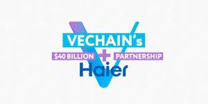 VeChain จับมือบริษัทเครื่องใช้ไฟฟ้ายักษ์ใหญ่ของจีน Haier นำ Blockchain สู่วงการแฟชั่น
